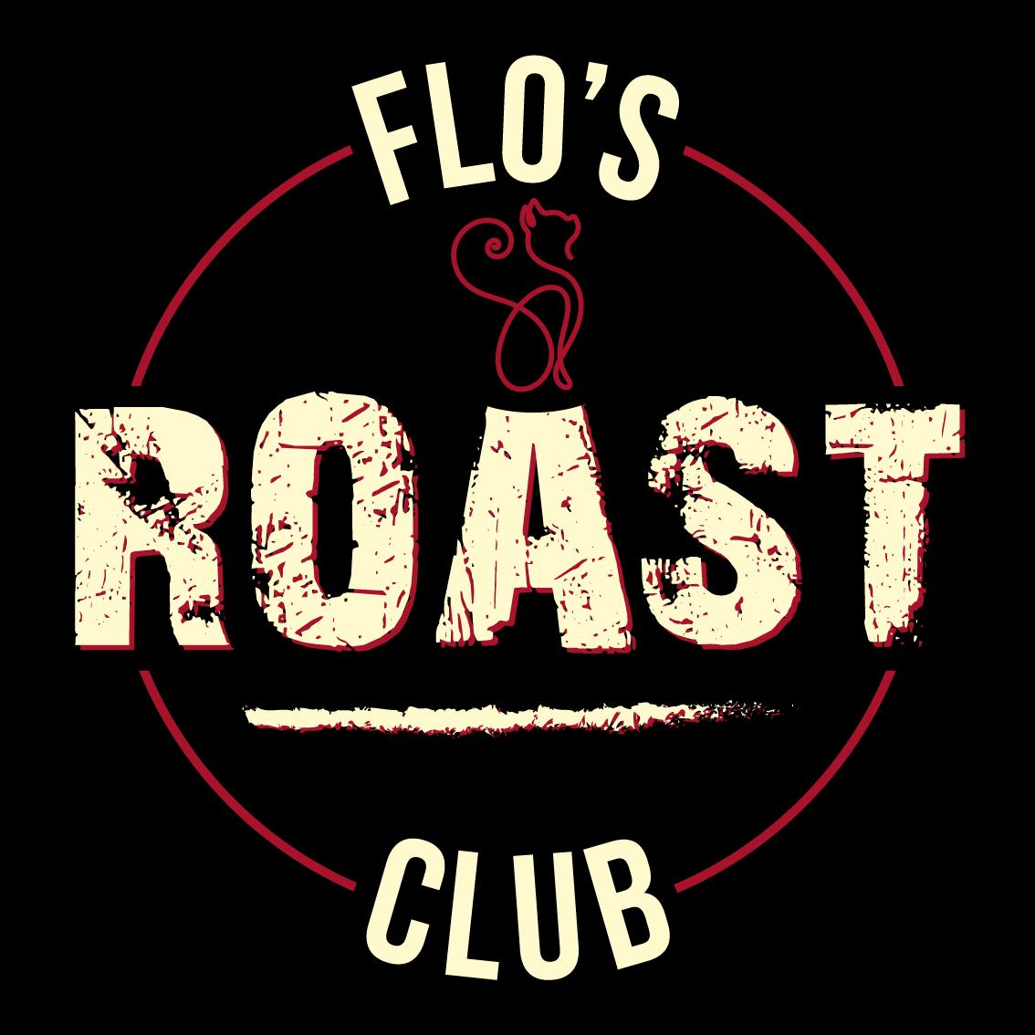 Saucy Flo's Roast Club